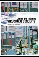 Cover of: Seeing and Touching Structural Concepts | Tianjian Ji
