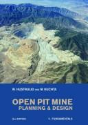 Cover of: Open Pit Mine Planning and Design, Second Edition Volume 1