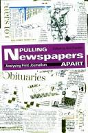 Cover of: Pulling newspapers apart by