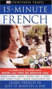 Cover of: 15-minute French (Eyewitness Travel Guides) | DK Publishing