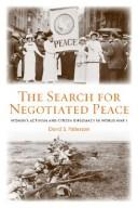 Cover of: search for negotiated peace | David S. Patterson