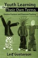 Cover of: Youth Learning On Their Own Terms | Leif Gustavson