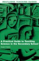 Cover of: A Practical Guide to Teaching Science in the Secondary School