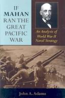 If Mahan ran the Great Pacific War by John A. Adams