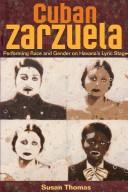 Cover of: Cuban Zarzuela | Susan Thomas
