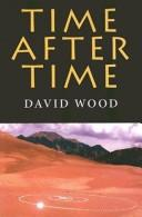 Cover of: Time After Time (Studies in Continental Thought) | David Wood