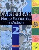 Cover of: Home Economics in Action - Book 2 by Caribbean Association