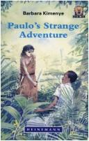Cover of: Paulo's Strange Adventure