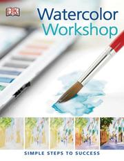 Cover of: Watercolor Workshop (PRACTICAL ART) | Glynis Barnes-Mellish