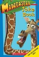 Cover of: Madagascar: Joke Book: Joke Book (Madagascar)