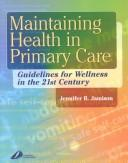 Cover of: Maintaining health in primary care | Jennifer R. Jamison