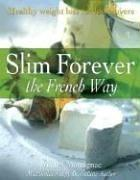 Cover of: Slim Forever - The French Way