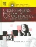Cover of: Understanding Pain for Better Clinical Practice | Steven Linton