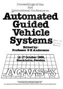 Cover of: Proceedings of the 3rd International Conference on Automated Guided Vehicle Systems | S. E. Andersson