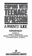 Cover of: Coping with Teenage Depression | Kathleen McCoy