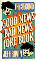 Cover of: The Second Good News/Bad News Joke Book | Jeff Rovin