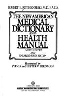Cover of: Medical Dictionary and Health Manual, The New American