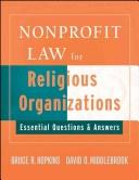 Cover of: Nonprofit Law for Religious Organizations: Essential Questions & Answers