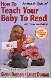 Cover of: How To Teach Your Baby To Read | Glenn Doman