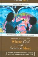 Cover of: Where God and Science Meet | Patrick H. McNamara