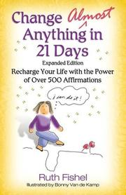 Cover of: Change Almost Anything in 21 Days by Ruth Fishel