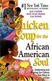 Cover of: Chicken soup for the African American soul |