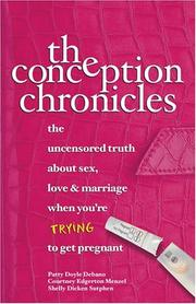 Cover of: The Conception Chronicles | Patty Doyle Debano