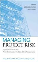 Cover of: Managing Project Risk | James Atkins