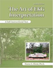 The Art of Ekg Interpretation by Karen S. Ehrat