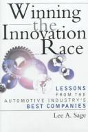 Cover of: Winning the Innovation Race | Lee Sage