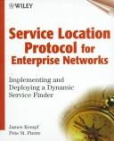 Cover of: Service Location Protocol for Enterprise Networks | James Kempf