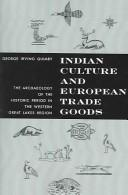Indian culture and European trade goods by George Irving Quimby
