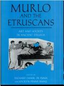 Cover of: Murlo and the Etruscans | Richard Daniel De Puma