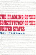 Cover of: Framing of Constitution of United States