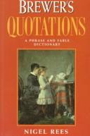 Cover of: Brewer's Quotations: A Phrase and Fable Dictionary (Brewer's)
