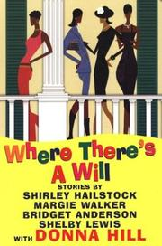Cover of: Where There's A Will: Curtains/The Bad Penny/Identity Crisis/Redemption