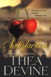 Cover of: Satisfaction | Thea Devine