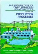 Cover of: 2 Volume Set  , In-Plant Practices for Job Related Health Hazards Control |