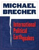 Cover of: International Political Earthquakes
