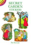 Cover of: Secret Garden Stickers | Pat Stewart