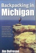 Cover of: Backpacking in Michigan