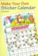 Cover of: Make Your Own Sticker Calendar