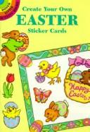 Cover of: Create Your Own Easter Sticker Cards