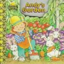 Cover of: Andy's Garden \See-Scene (See-a-Scene)