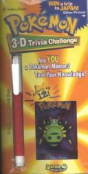 Cover of: Pokemon 3-D Trivia Challenge | Golden Books