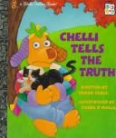 Cover of: Chelli tells the truth