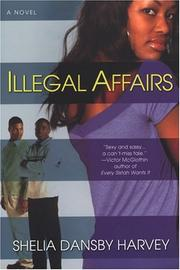 Cover of: Illegal affairs | Shelia Dansby Harvey