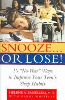 Cover of: Snooze-- Or Lose! | Helene Emsellem