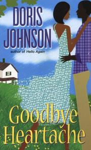 Cover of: Goodbye Heartache | Doris Johnson, Johnson, Doris