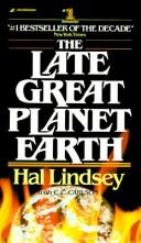 The Late Great Planet Eart by Hal Lindsey